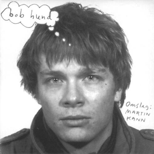 Bob Hund - Omslag Martin Kahn