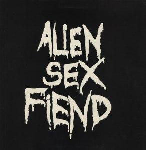2 Alien Sex Fiend lettering